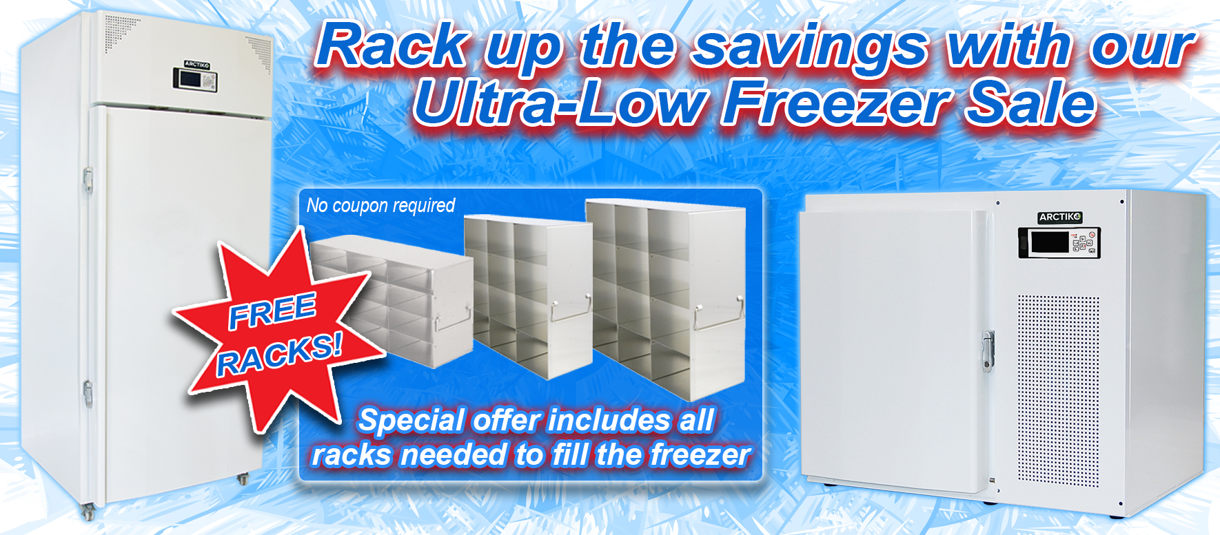 Ultra Low Freezer and Rack Promo